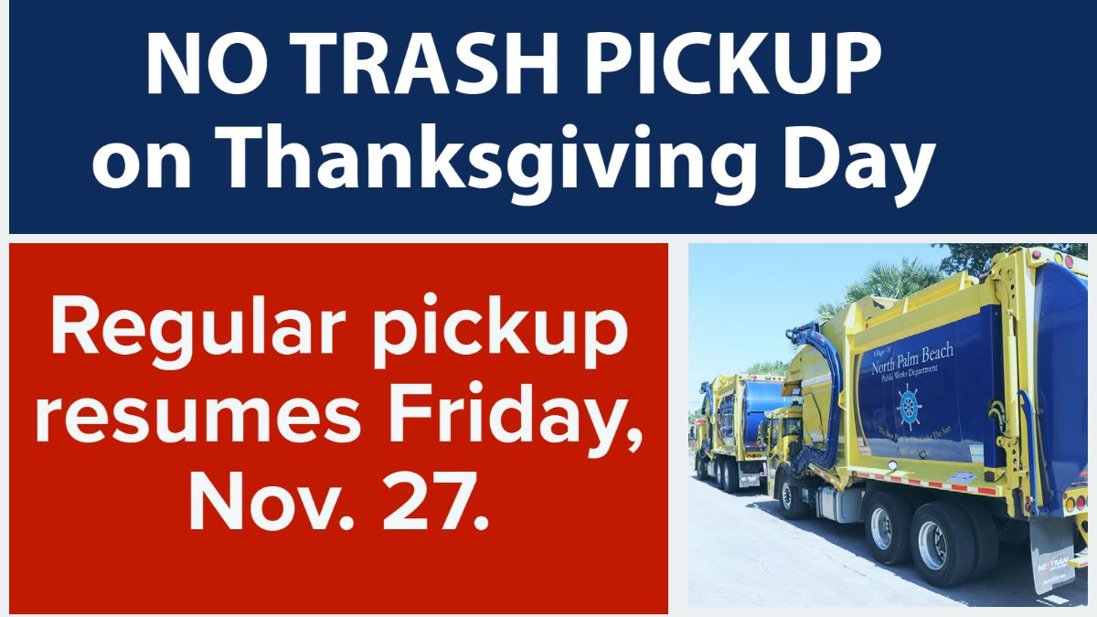 Garbage truck. Text says no Thanksgiving trash pickup. Regular service resumes Friday.