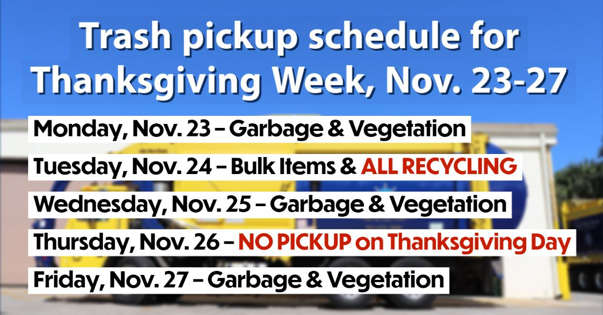 Garbage truck with text giving Thanksgiving Week pickup hours