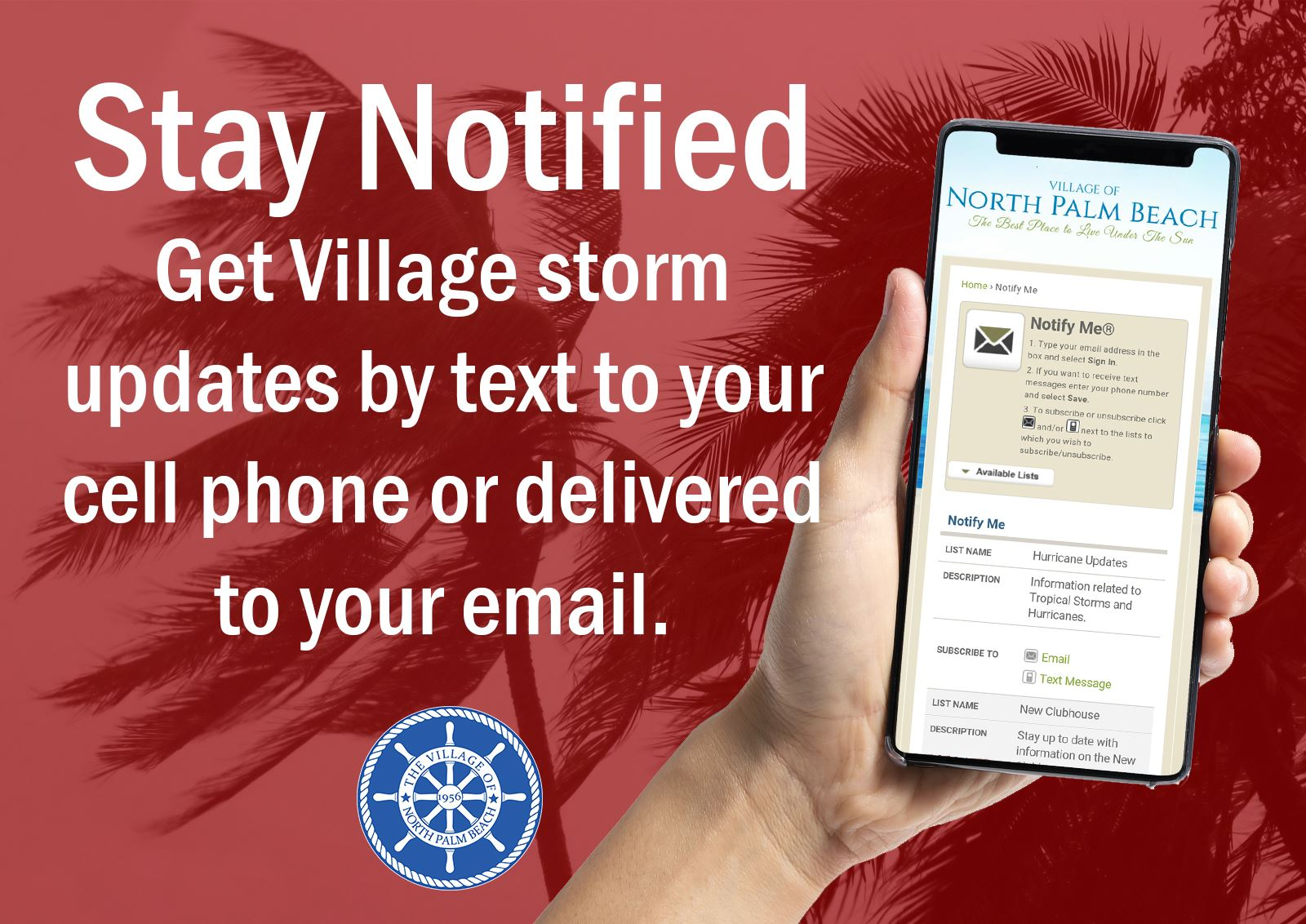 Image of cell phone in hand, with text saying Stay Notified Get Village storm updates by text to you