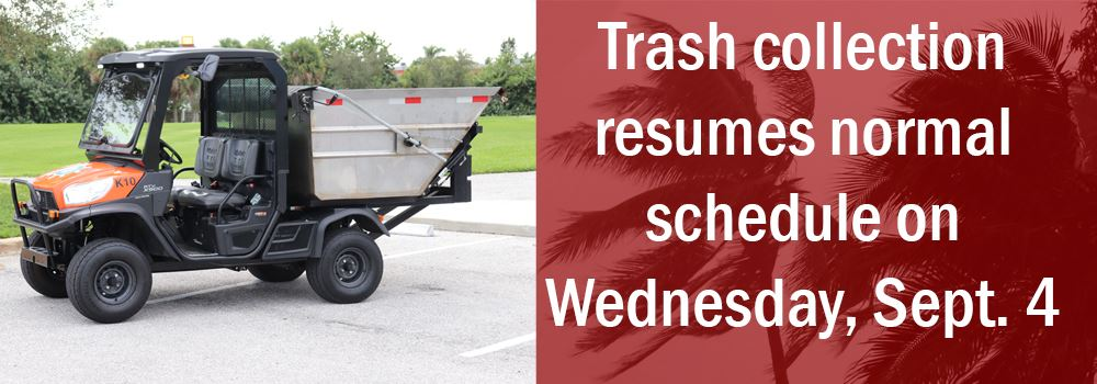 Village trash collection buggy photo with text saying collection begins routine schedule on Wednesda