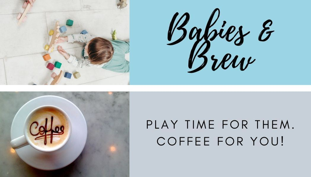 Babies and Brew